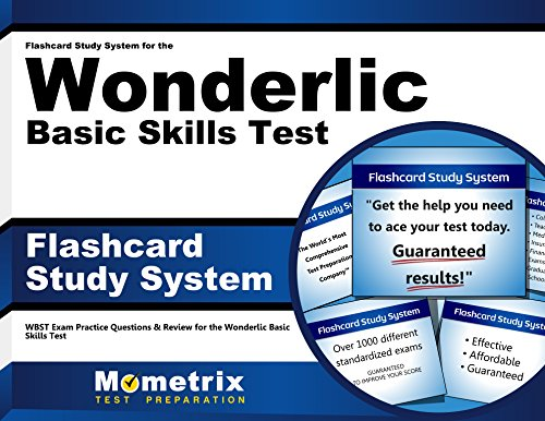 Flashcard Study System for the Wonderlic Basic Skills Test: WBST Exam Practice Questions & Review for the Wonderlic Basic Skills Test (Cards)