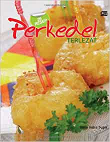 25 Resep Perkedel Terlezat (Indonesian Edition): Milly Indra Supit