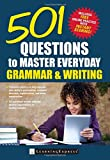 501 Questions to Master Everyday Grammar and Writing (501 Grammar and Writing Questions)