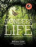 Wonders of Life, Brian Cox, 0062238833
