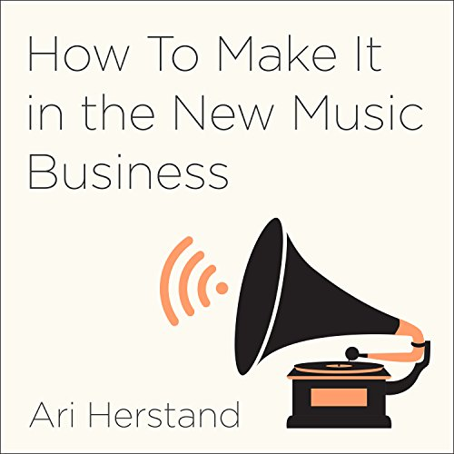 Pdf Entertainment How to Make It in the New Music Business: Practical Tips on Building a Loyal Following and Making a Living as a Musician
