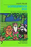 Gopherwood Zoo: The Story of Noah in Rhyme