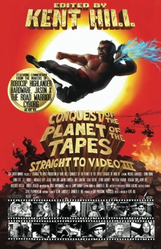 Conquest of the Planet of the Tapes: Straight to Video 3 (Volume 3)