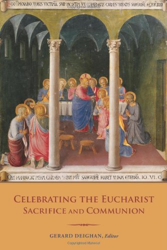 Celebrating the Eucharist: Sacrifice and Communion: Proceedings of the Fifth Fota International Liturgical Conference, 2012