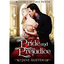Pride and Prejudice: Classics in Large Print