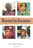 Beyond the Execution, Tom Mbeke-Ekanem, 0595092802