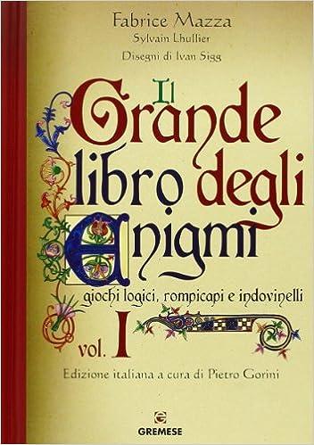 Amazonit Il Grande Libro Degli Enigmi Giochi Logici Rompicapi E