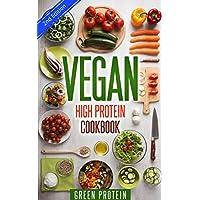 Vegan: High Protein Cookbook Kindle Edition