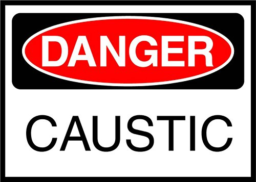 Caustic Danger OSHA / ANSI LABEL DECAL STICKER Sticks to Any Surface 10x7 by Cortan360