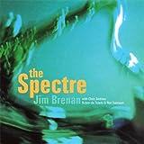 Spectre by Brenan, Jim (2006-11-28?