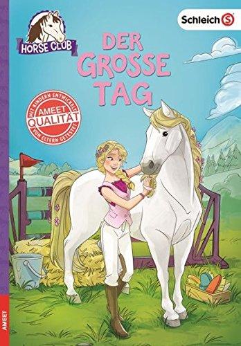 SCHLEICH Horse Club - Der große Tag