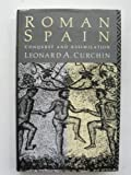 Roman Spain, Leonard A. Curchin, 0415064511