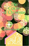 The Colors of Christmas, H. Michael Nehls, 0895368382
