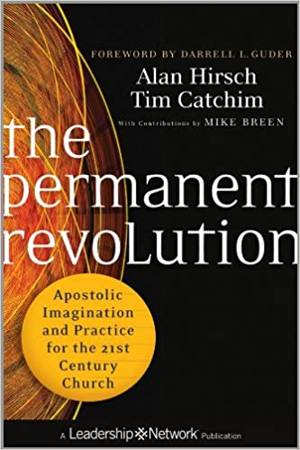 Amazon com: The Permanent Revolution: Apostolic Imagination