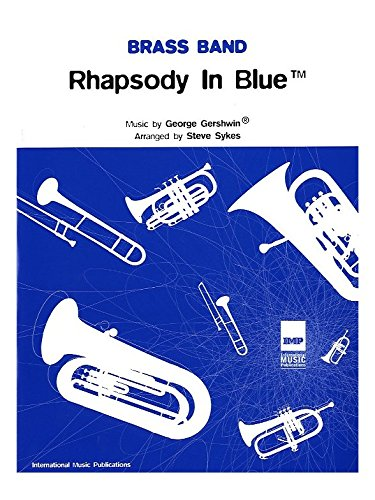 Rhapsody Blue Part ([(Rhapsody in Blue: (Brass Band Score and Parts))] [Author: George Gershwin] published on (May, 2005))