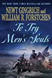 img - for To Try Men's Souls: A Novel of George Washington and the Fight for American Freedom (George Washington Series) book / textbook / text book