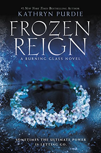- Frozen Reign (Burning Glass)
