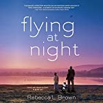 Flying at Night | Rebecca L. Brown