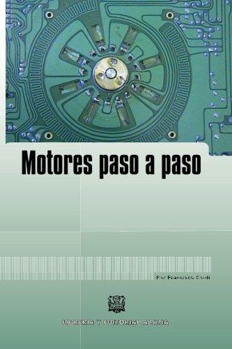 Motores Paso a Paso (Spanish Edition)