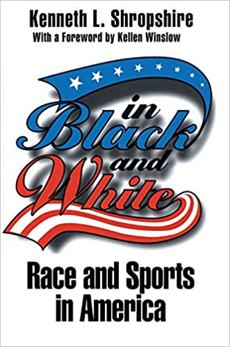 Read online In Black and White: Race and Sports in America PDF