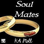 Soul Mates   KA Moll