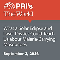 What a Solar Eclipse and Laser Physics Could Teach Us about Malaria-Carrying Mosquitoes