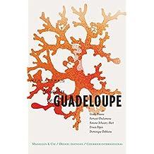 Nouvelles de Guadeloupe: Récits de voyage (Miniatures t. 6) (French Edition)