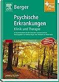 Psychische Erkrankungen: Klinik und Therapie – inkl. Online-Version - mit Zugang zum Elsevier-Portal