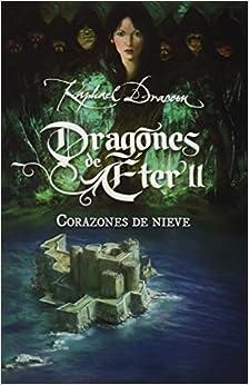Book Corazones de nieve. Dragones de Eter 2 (Dragones De ?ter) (Spanish Edition) by Raphael Draccon (2013-10-05)