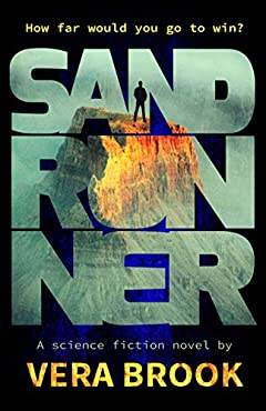 Sand Runner (Sand Runner Series Book 1)