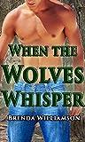 When the Wolves Whisper