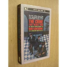 The Crime That Nearly Paid by Bob Considine