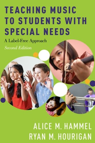 Teaching Music (Teaching Music to Students with Special Needs: A Label-Free Approach)