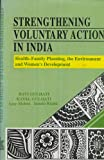 Strengthening Voluntary Action in India : Health-Family Planning, the Environment and Women's Development, Gulhati, Ravi and Gulhati, Kaval, 8122003990