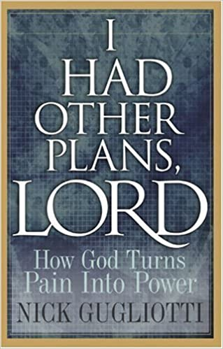 Book I Had Other Plans Lord: How God Turns Pain into Power – June 12, 2006