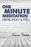 One Minute Meditation, Simon Parke, 1910121037