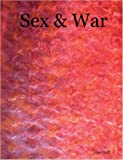 Sex and War, Stan Goff, 1411643801