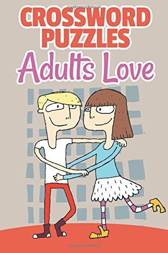 Crossword Puzzles Adults Love PDF