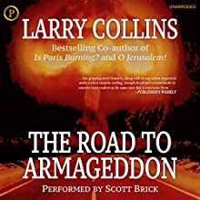 The Road to Armageddon Audiobook by Larry Collins Narrated by Scott Brick