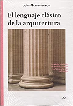 El lenguaje clásico de la arquitectura