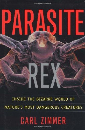 Pdf Math Parasite Rex: Inside the Bizarre World of Nature's Most Dangerous Creatures