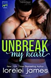 Unbreak My Heart (Rough Riders Legacy) (Volume 1)