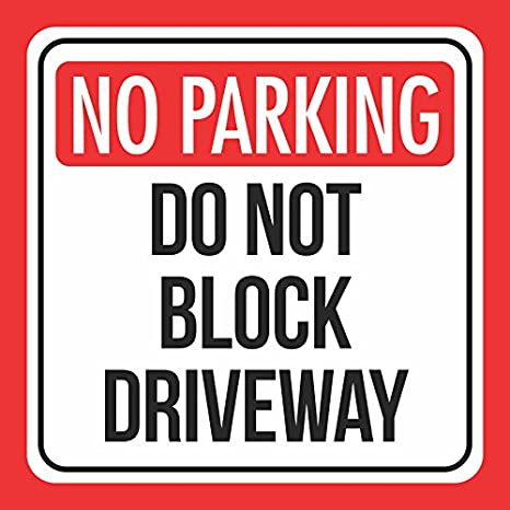 picture relating to Printable No Parking Signs titled Aluminum No Parking Do Not Block Driveway Print Highway Highway Awareness House Indicators, 12x12