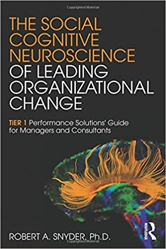 Book The Social Cognitive Neuroscience of Leading Organizational Change