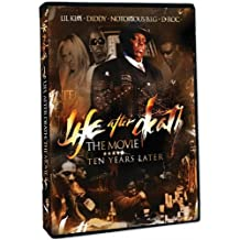 Life After Death: The Movie - Ten Years Later