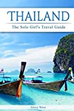 #8: Thailand: The Solo Girl's Travel Guide