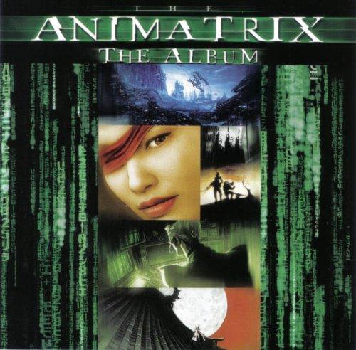 The Animatrix: The Album (Best Music Albums 2000s)