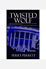 { [ TWISTED WOLF ] } Perrett, Perry ( AUTHOR ) Jan-09-2013 Paperback Paperback
