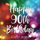 Happy 90th Birthday Guest Book: Celebration
