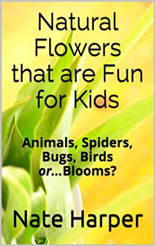 Natural Flowers that are Fun for Kids